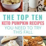 10 Keto Pumpkin Recipes That You Need to Make This Fall