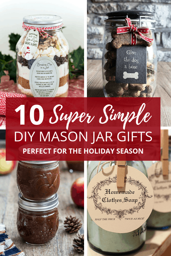 10 DIY Mason jar gifts that are simple to make. They are perfect for Christmas gifts if you're looking for DIY Christmas gift ideas.