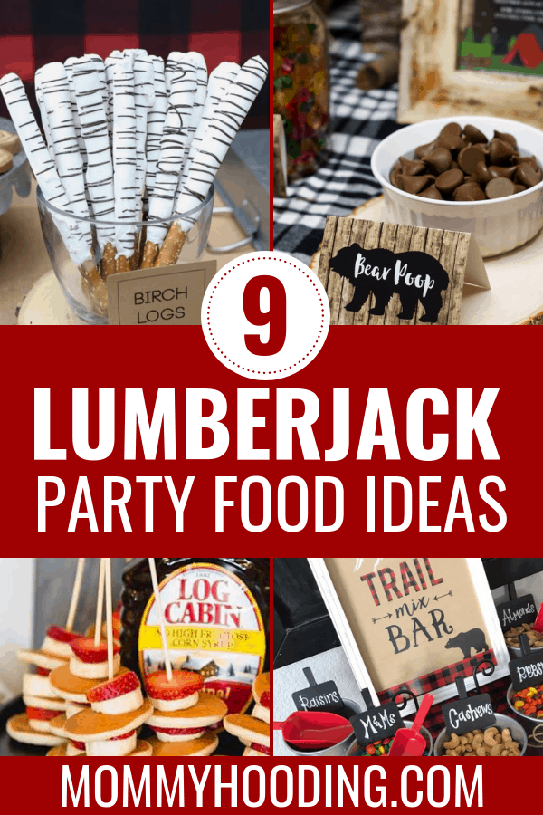 These 9 lumberjack food ideas for a lumberjack birthday party are so creative. Try these out if you're hosting a lumberjack themed party. I'm sure they'll wow your guests. #lumberjackbirthdayparty #lumberjackfoodideas
