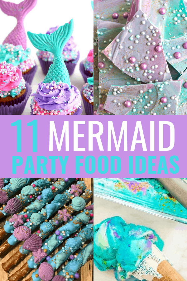 11 mermaid party food ideas for your mermaid birthday party! #mermaidbirthdayparty #mermaidpartyfoodideas