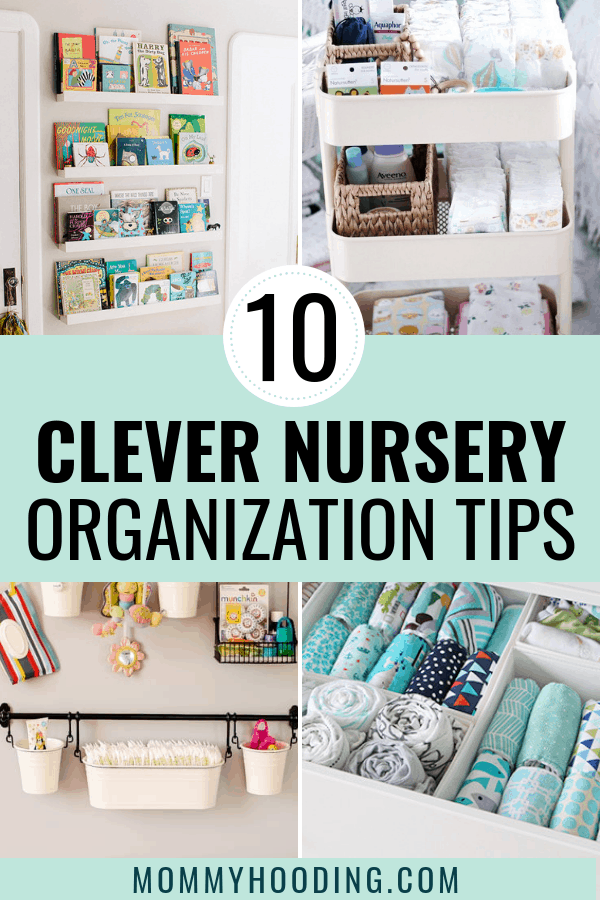 10 clever nursery organization hacks to help you find storage, find a place for everything, and prepare for baby! #nursery #nurseryorganizationideas
