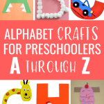 Letter of the Week Crafts for Preschoolers (Part 1)