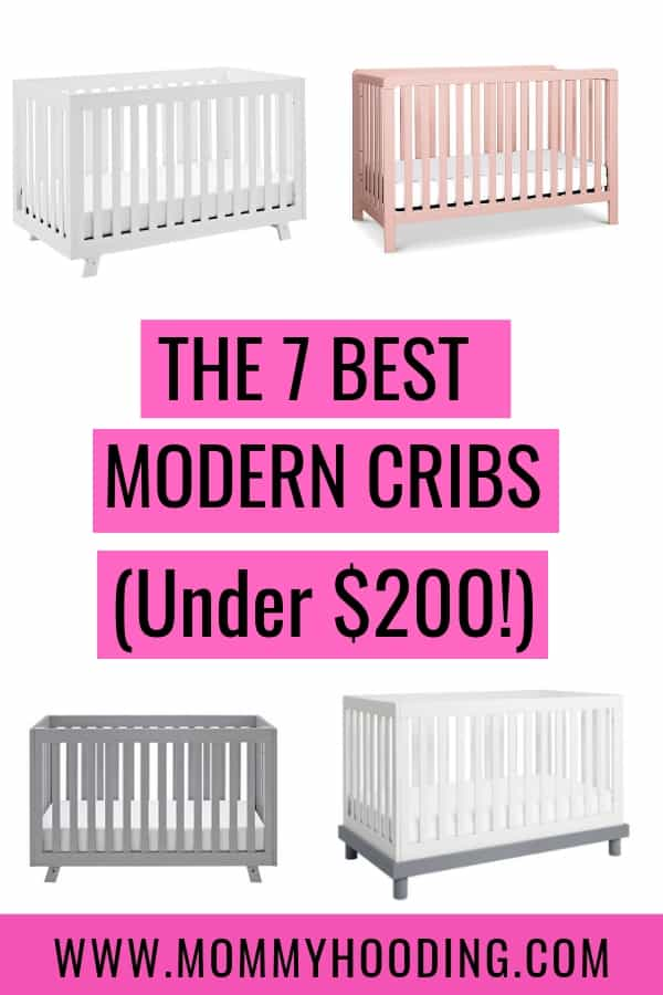 Affordable Modern Cribs | Are you designing a modern or mid century modern nursery on a budget? These 7 modern cribs are perfect for any modern themed nursery and they're all under $200! Preparing a nursery doesn't have to be expensive!