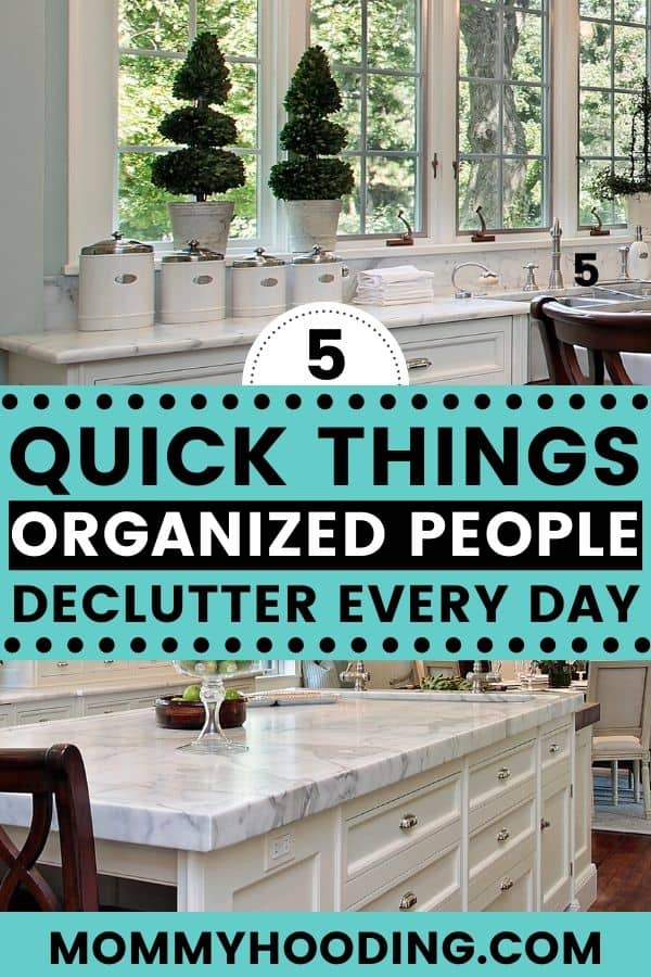 Declutter and organize | 5 things organized people do every day to keep their home organized. Are you trying to organize your life? Are you feeling overwhelmed with decluttering and organization?These organization tips for the home will help you get started and calm the clutter chaos once and for all. This is our first task in our decluttering challenge for 2020!