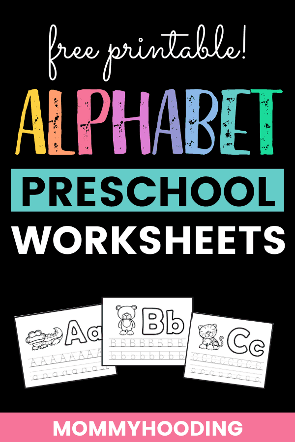 FREE Alphabet Preschool Worksheets (26 Pages Of Fun!) - Mommyhooding